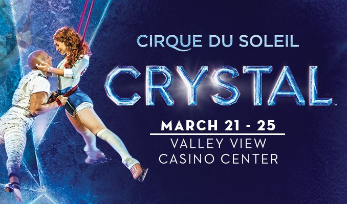 Don't Miss Cirque du Soleil Crystal this March 21-25!