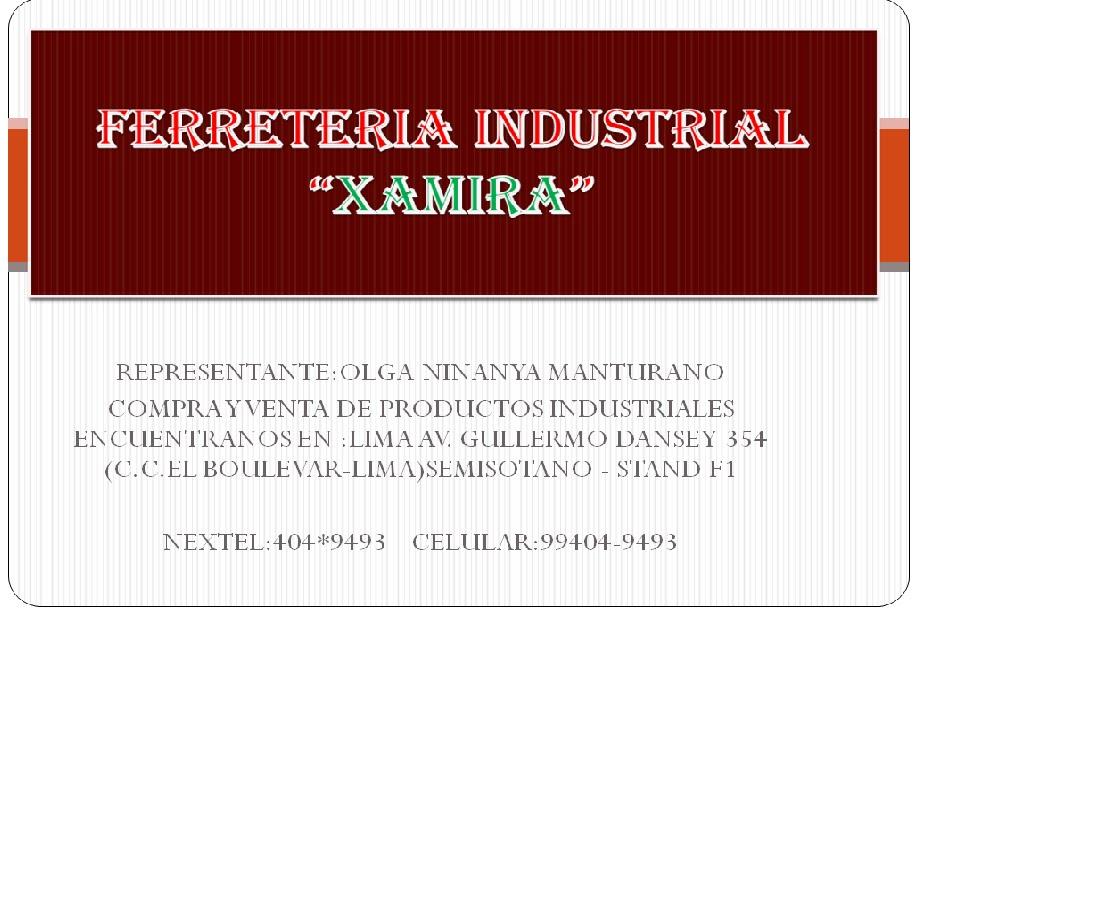 "FERRETERIA INDUSTRIAL  ""XAMIRA"""