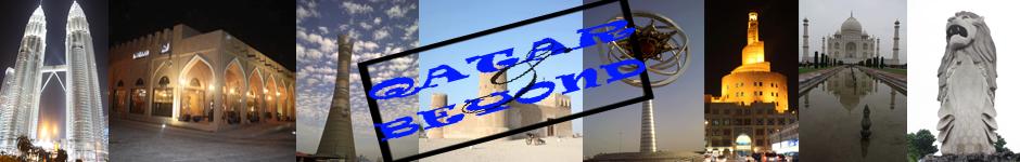 Qatar & Beyond