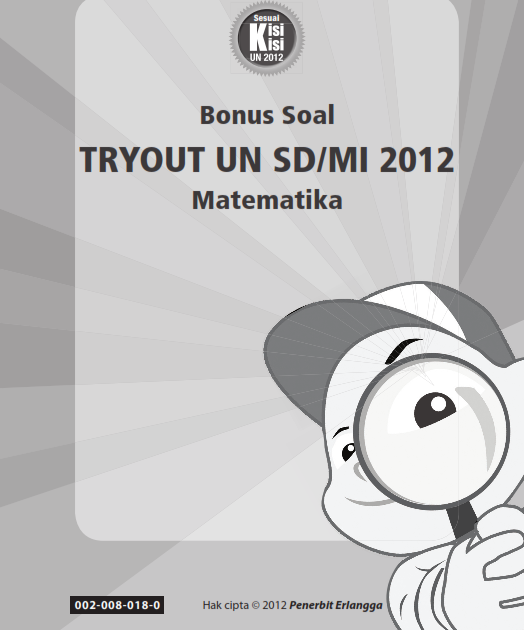 Gratis Soal Try Out Un 2012