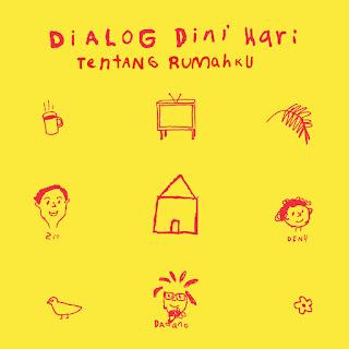 Dialog Dini Hari - Tentang Rumahku on iTunes