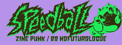 Speedball zine BD nofuturologue