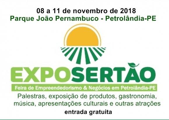 EXPOSERTÃO- 8 À 11 DE NOVEMBRO DE 2018, EM PETROLÂNDIA-PE