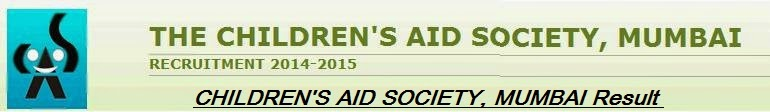 CHILDREN'S AID SOCIETY, MUMBAI Result 2015