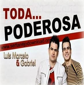 Luis+Marcelo+e+Gabriel+ +Toda+Poderosa Luis Marcelo e Gabriel – Toda Poderosa – Mp3