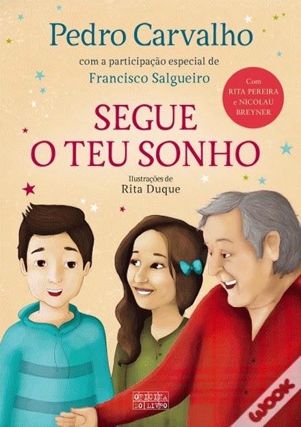 http://www.wook.pt/ficha/segue-o-teu-sonho/a/id/16270531?a_aid=54ddff03dd32b
