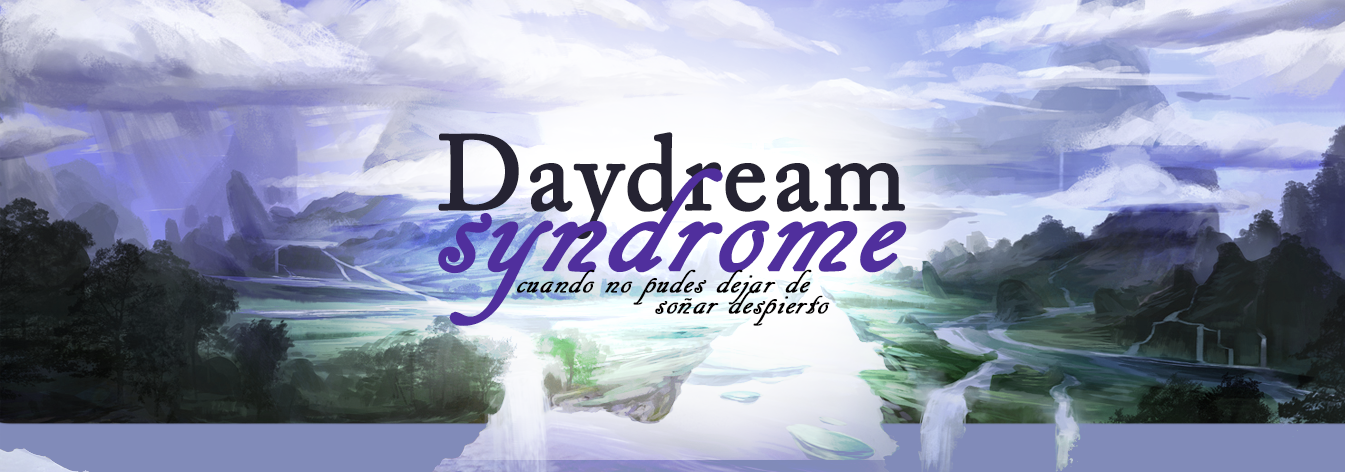 Daydream Syndrome