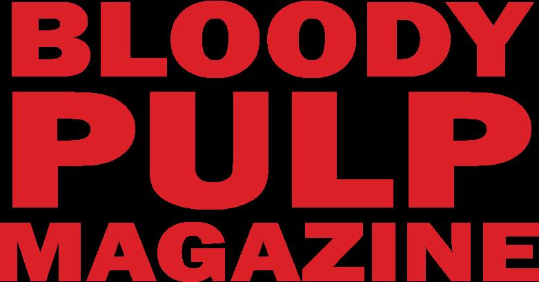 Bloody Pulp Magazine!