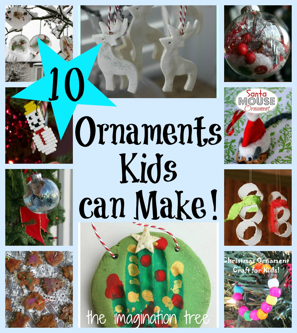 10 Christmas Ornaments Kids can Make [It's Playtime!] - The ...
