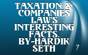 Taxation & Companies Law's Interesting Facts.