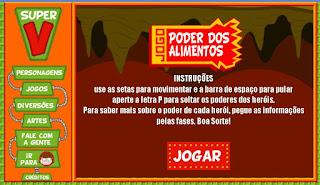 http://iguinho.com.br/turmadosuperv/jogos_aventura.html