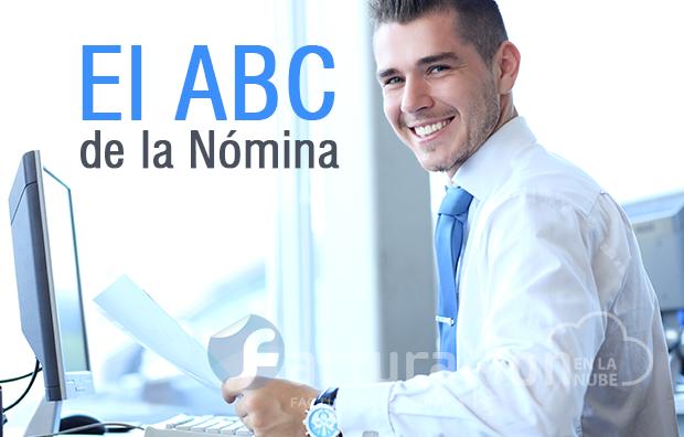El ABC de la Nómina Electrónica