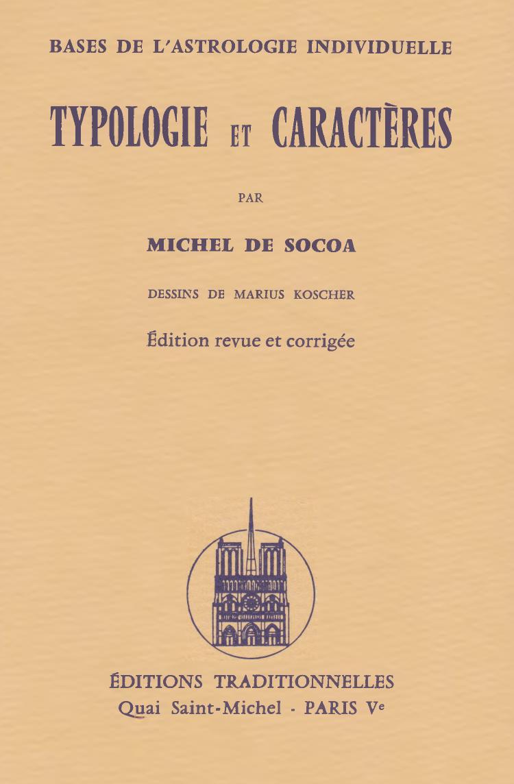 Michel De Socoa - Base de l'astrologie individuelle. Typologie et caractères