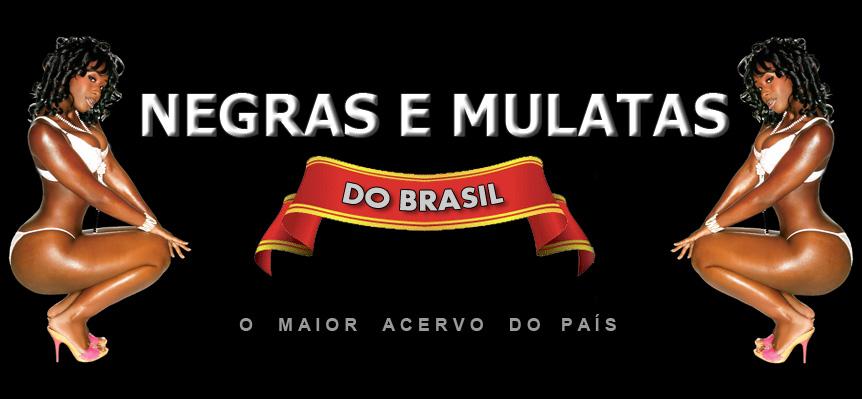 Negras E Mulatas Do Brasil