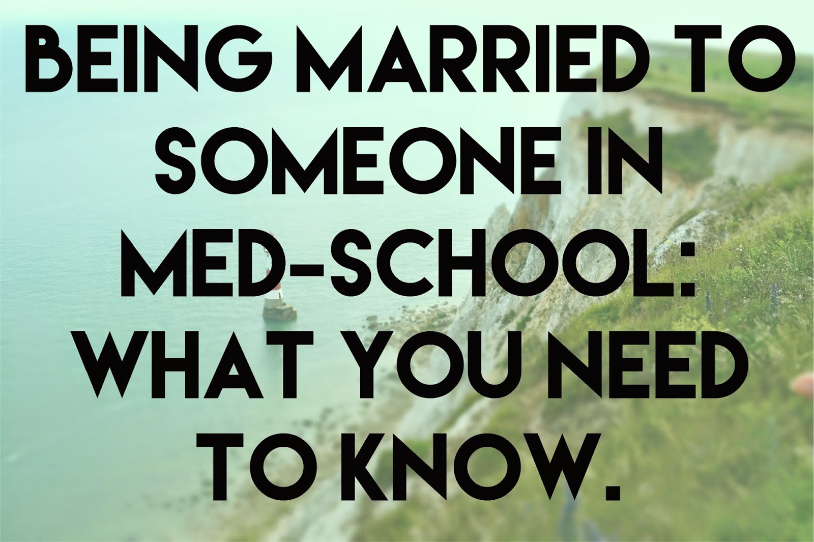 married to someone in med school