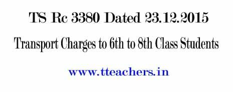 TS Rc 3380 6th-8th Class Students Transport Allowances
