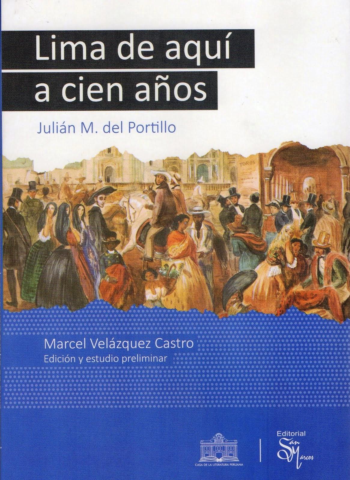 Lima de aquí a cien años - Julián M. del Portillo