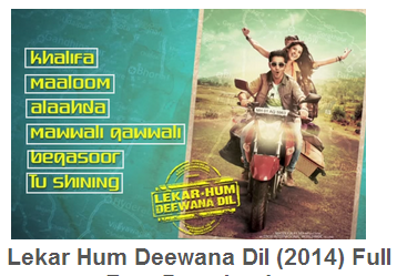 Lekar Hum Deewana Dil - 2014 Watch Online Hindi Movie