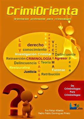 http://www.bubok.es/libros/235063/Crimiorient-Guia-de-orientacion-profesional-para-Criminologos