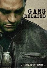 Gang Related - Season 1