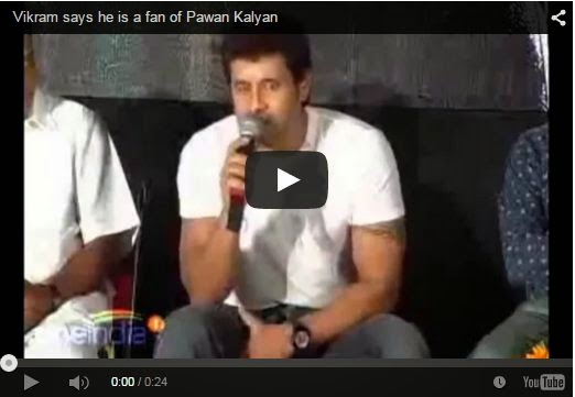 Vikram Says He Is A Fan Of Pawan Kalyan