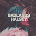 BADLANDS - HALSEY | REVIEW