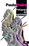 ♣ PEDAGOGÍA DEL OPRIMIDO. DESCARGAR GRATIS