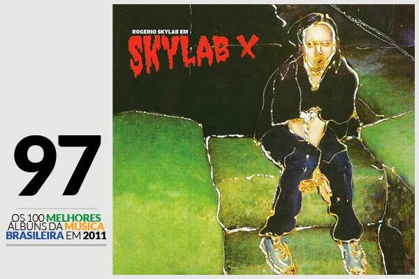 Rogério Skylab - Skylab X