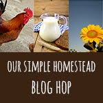 Our Simple Homestead Blog Hop