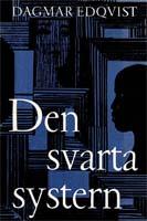 Dagmar Edqvist, Den svarta systern, Albert Bonniers Förlag, Titel: Svenolov Ehrén