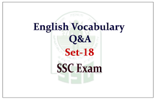 English Vocabulary Questions and Answer for SSC CGL Exam