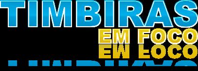 .::Timbiras em Foco::. O Portal de Noticias de Timbiras - MA