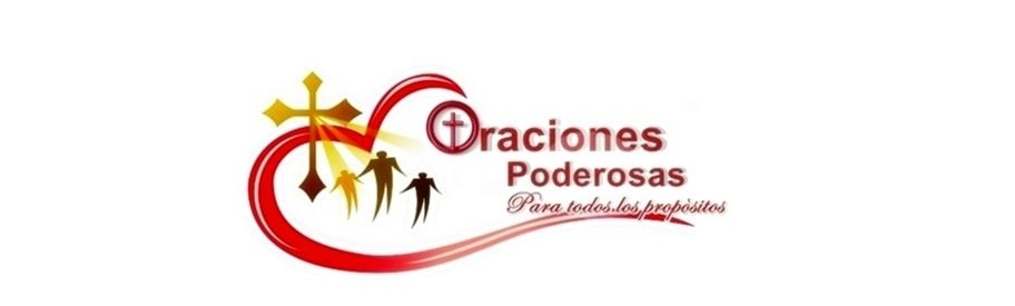 ORACIONES PODEROSAS
