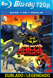 Assistir Batman Sem Limites Instintos Animais Dublado