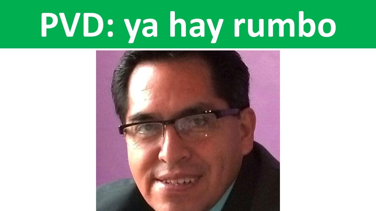 PVD: ya hay rumbo