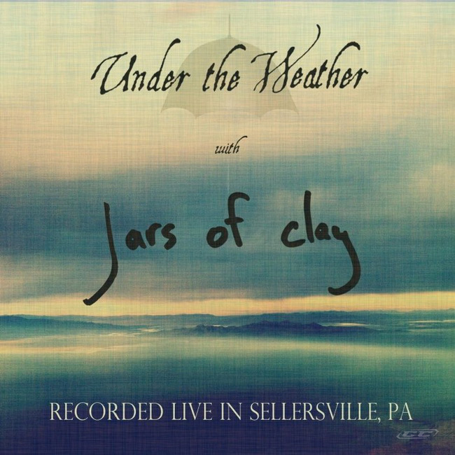 Jars of Clay - Under the Weather 2013 English Christian Album Download