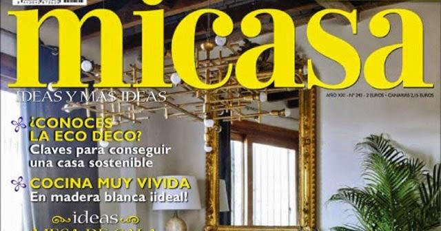 Revista De Decoraci N Mi Casa Revistas De Decoracion