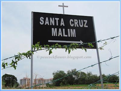 A signage to Chapel of Santa Cruz, Malim in Malacca