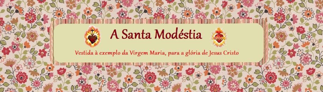 A Santa Modéstia
