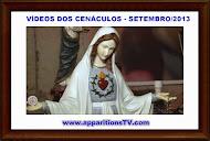 VÍDEOS DOS CENÁCULOS DAS TRANSMISSÕES DIÁRIAS - SETEMBRO/2013