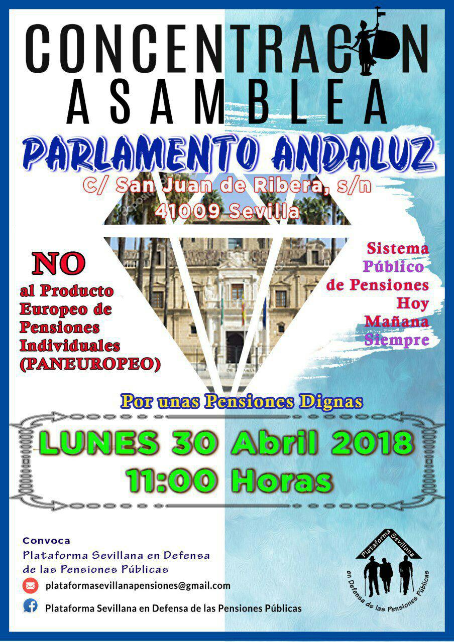 POR UNAS PENSIONES DIGNAS: Concentración Parlamento Andaluz Lunes 30 Abril,11H. Hacia el 5 de Mayo.