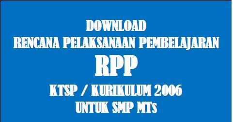 Download Rpp Seni Budaya Kelas 9 Smp Mts Kurikulum 2006 Ktsp Forum Guru Indonesia