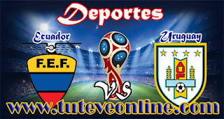 Ecuador vs Uruguay | TuTeveOnline.com | Eliminatorias Rusia 2018