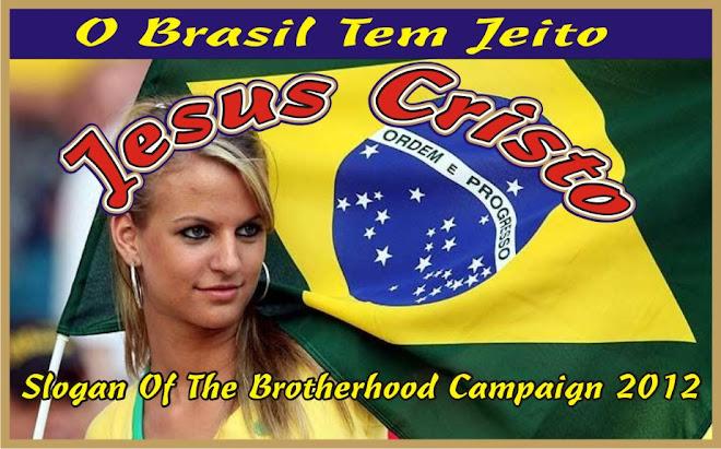 O Brasil Tem Jeito Jesus Cristo