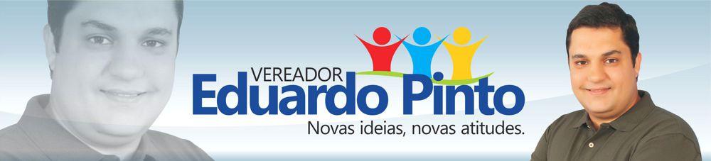 Vereador Eduardo Pinto