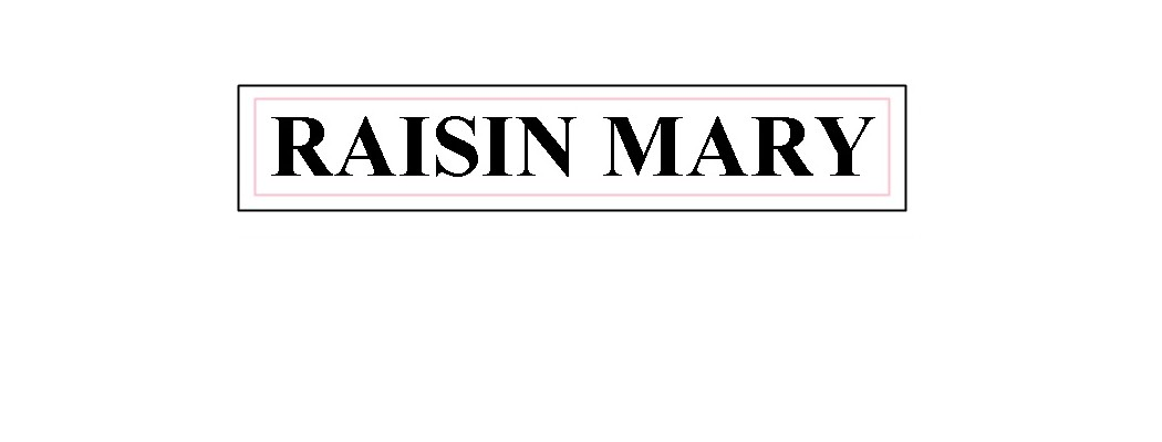 Raisin Mary ~FASHION ~ BEAUTY ~ AND ~ LIFE ~
