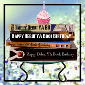 Debut YA Book Birthday Celebrations