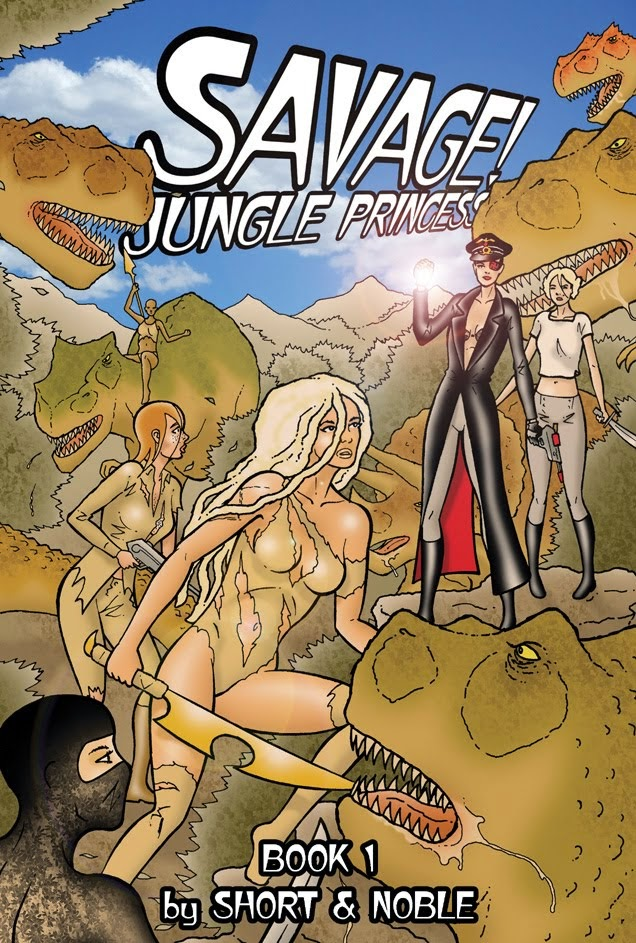 BUY Savage! Jungle Princess Book 1 (Blue Sky Cover) BELOW
