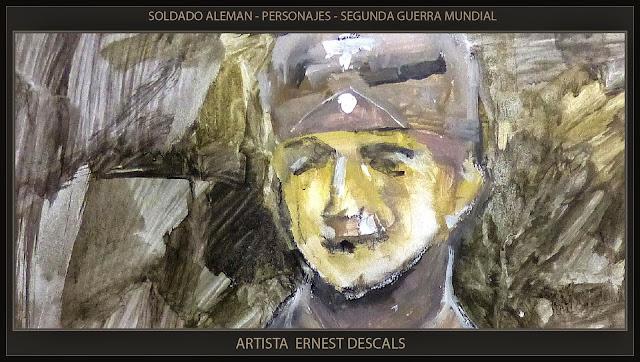 SEGUNDA GUERRA MUNDIAL-ARTE MILITAR-PINTURA-SOLDADO ALEMAN- RETRATOS-PERSONAJES-ARTISTA-PINTOR-ERNEST DESCALS