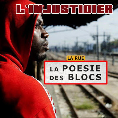 Linjusticier - La Poesie Des Block (La Rue) (2015)